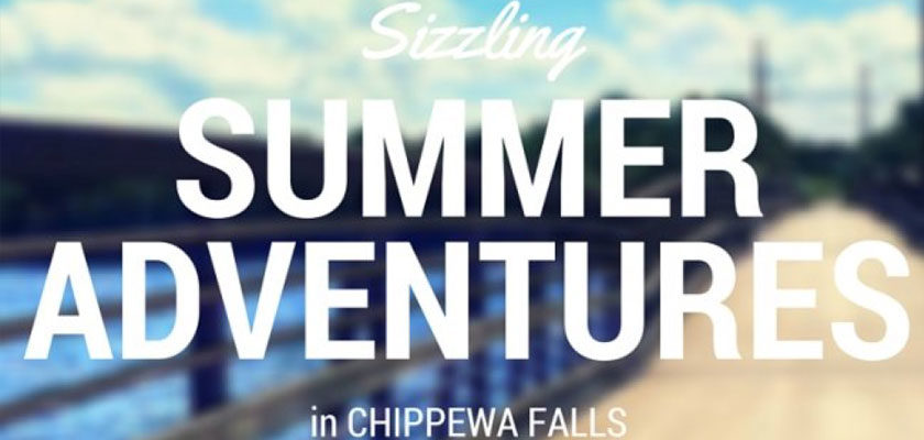 Sizzling Summer Adventures in Chippewa Falls
